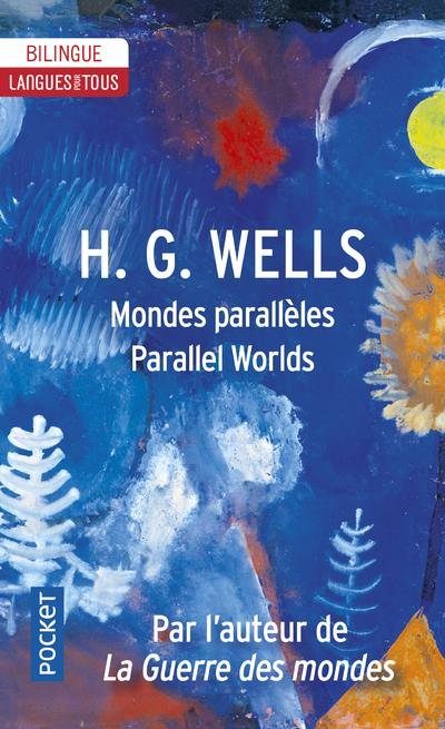 MONDES PARALLELES  PARALLEL WORLDS