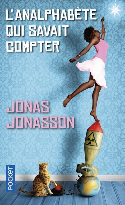 L'ANALPHABETE QUI SAVAIT COMPTER Jonasson Jonas Pocket