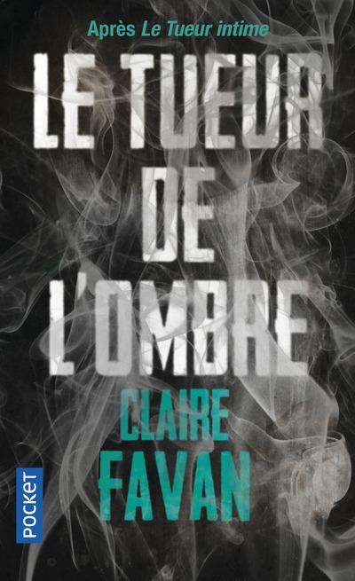 LE TUEUR DE L'OMBRE Favan Claire Pocket