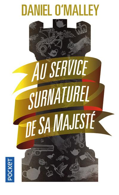 O'Malley Daniel - AU SERVICE SURNATUREL DE SA MAJESTE - VOL1