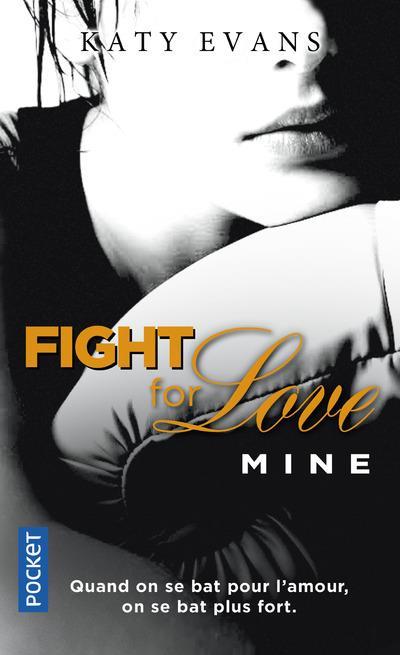 FIGHT FOR LOVE - TOME 2 MINE Evans Katy Pocket