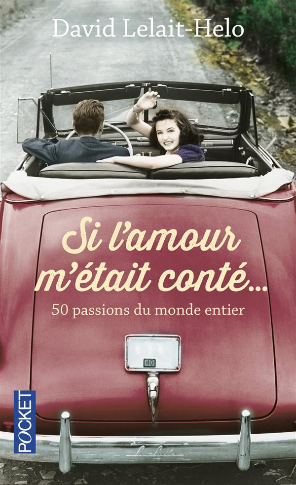 Lelait-Helo David - SI L'AMOUR M'ETAIT CONTE...