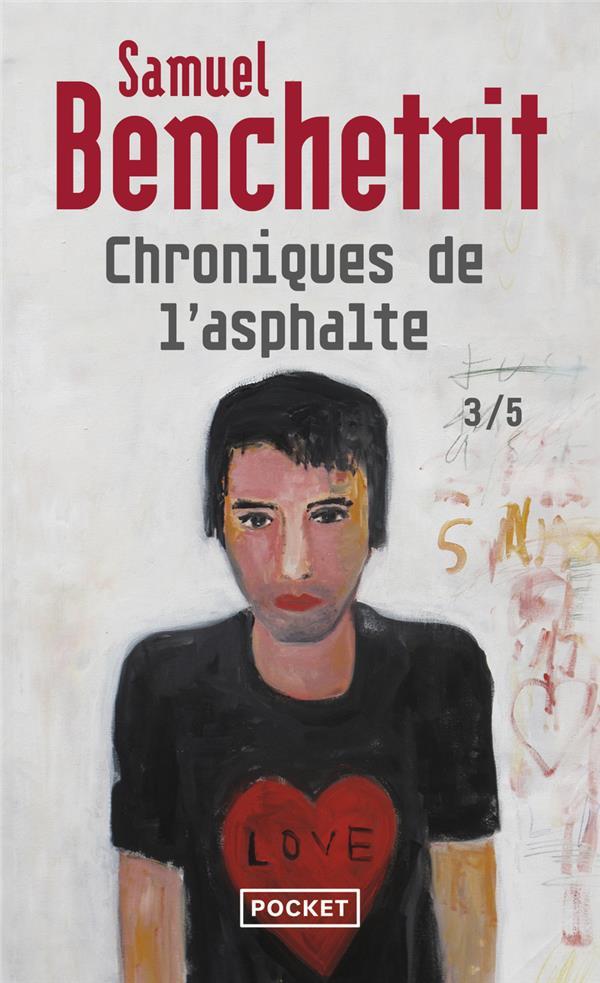 Chroniques de l'asphalte L'amour Vol.3