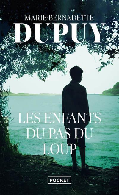 LES ENFANTS DU PAS DU LOUP Dupuy Marie-Bernadette Pocket