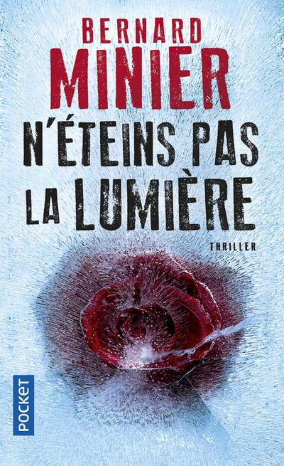 N'ETEINS PAS LA LUMIERE MINIER BERNARD Pocket