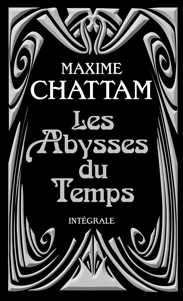 LES ABYSSES DU TEMPS Chattam Maxime Pocket