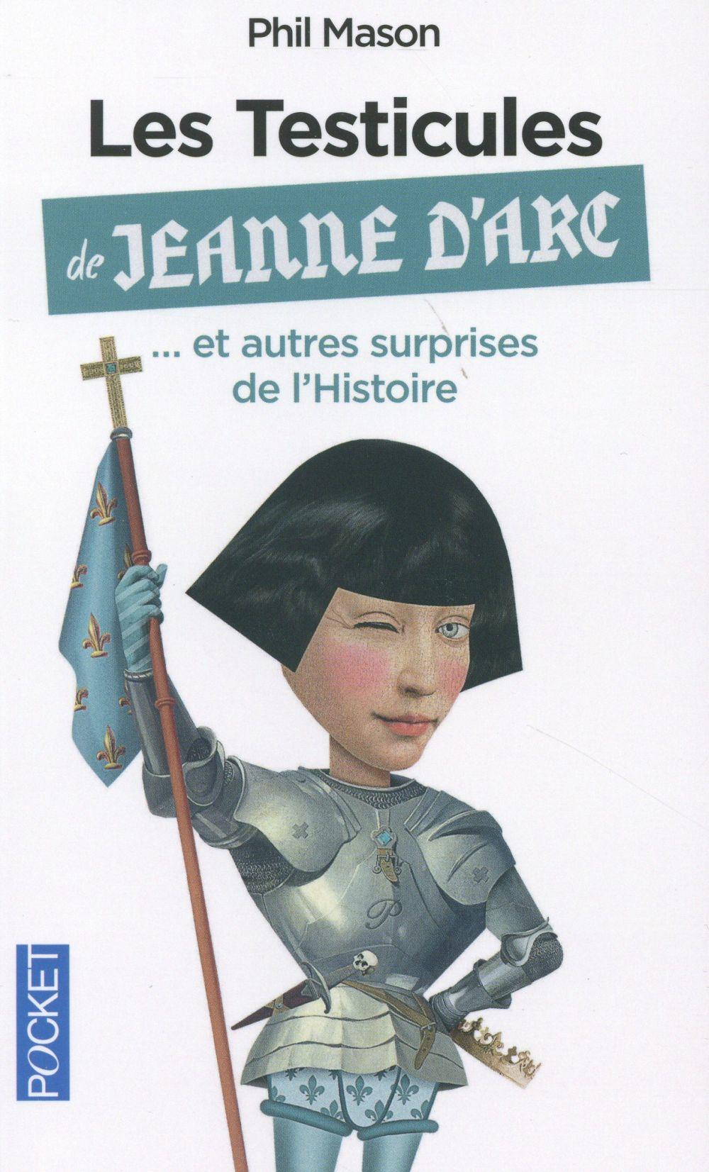 LES TESTICULES DE JEANNE D'ARC Mason Phil Pocket