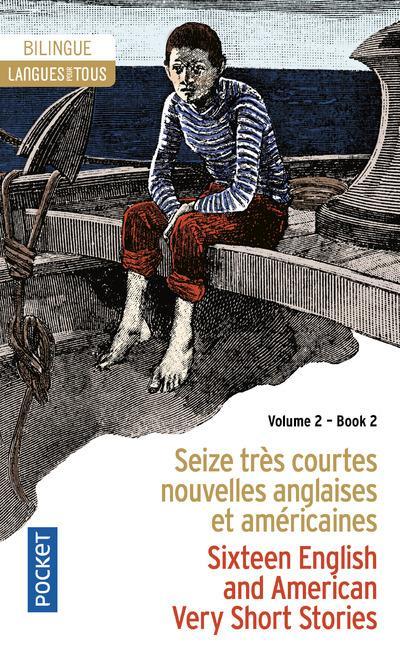 16 VERY SHORT STORIES VOL.2 - 16 T RES COURTES NOUVELLES VOL.2