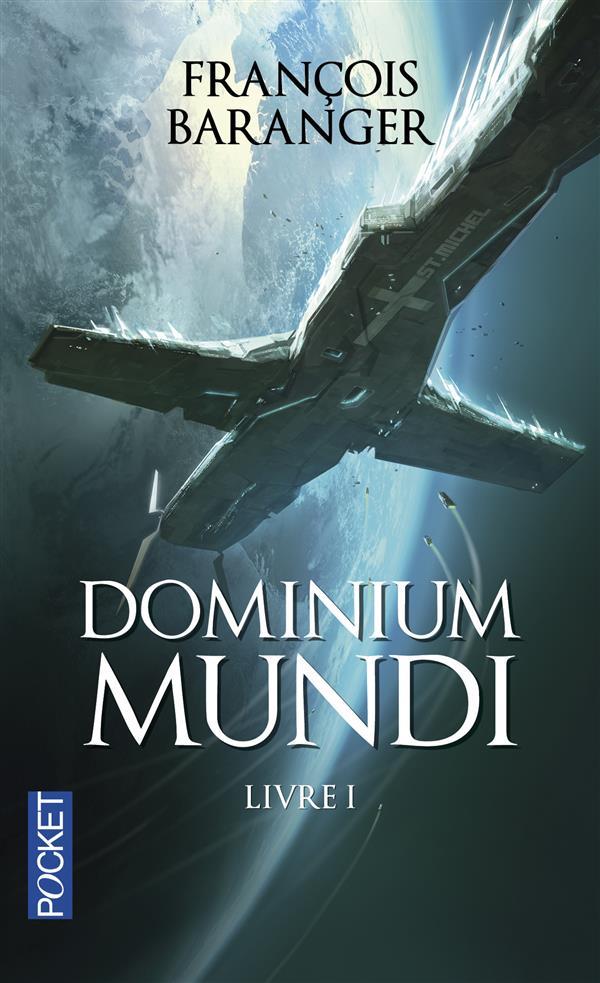 DOMINIUM MUNDI - TOME 1 Baranger François Pocket