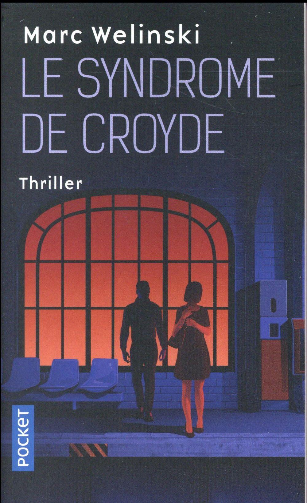 LE SYNDROME DE CROYDE WELINSKI MARC POCKET
