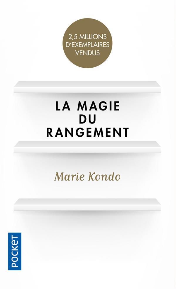 LA MAGIE DU RANGEMENT MARIE KONDO POCKET