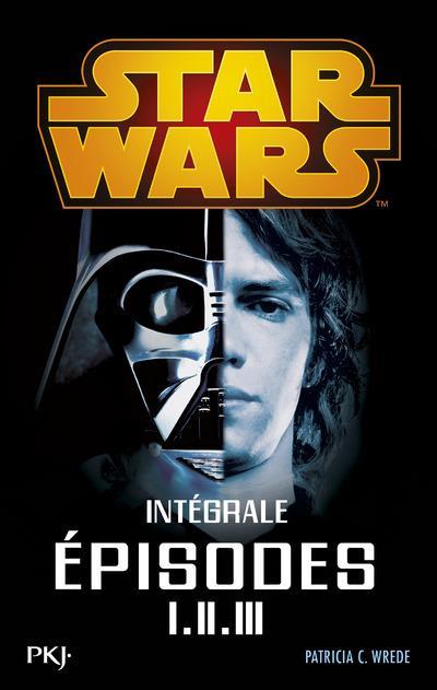 STAR WARS  -  EPISODES I, II, III WREDE PATRICIA C. Pocket jeunesse