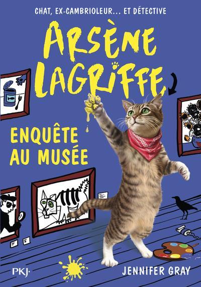 ARSENE LAGRIFFE - TOME 5 ENQUETE AU MUSEE GRAY JENNIFER POCKET