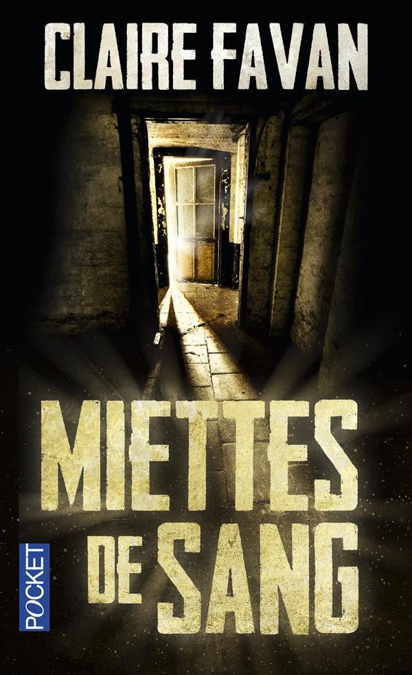 Favan Claire - MIETTES DE SANG