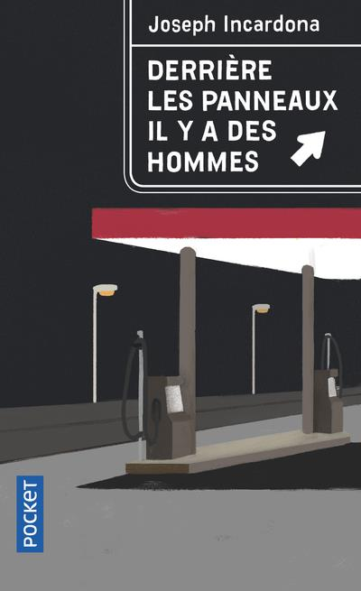 Incardona Joseph - DERRIERE LES PANNEAUX, IL Y A DES HOMMES