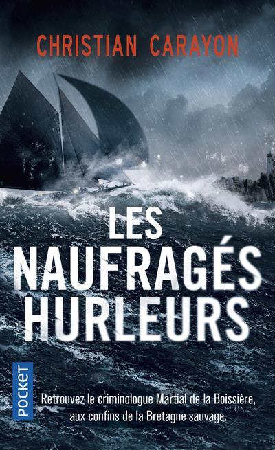 LES NAUFRAGES HURLEURS CARAYON, CHRISTIAN POCKET