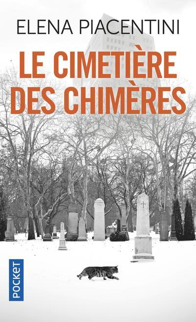 LE CIMETIERE DES CHIMERES Piacentini Eléna Pocket