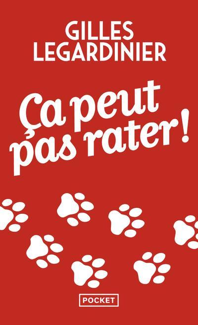 CA PEUT PAS RATER ! Legardinier Gilles Pocket