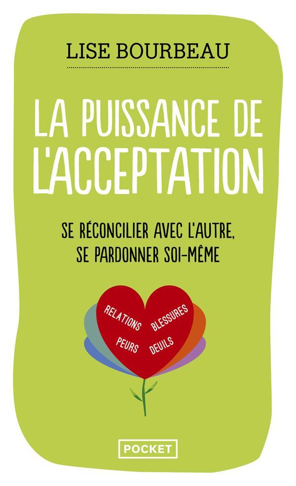 LA PUISSANCE DE L'ACCEPTATION BOURBEAU LISE POCKET