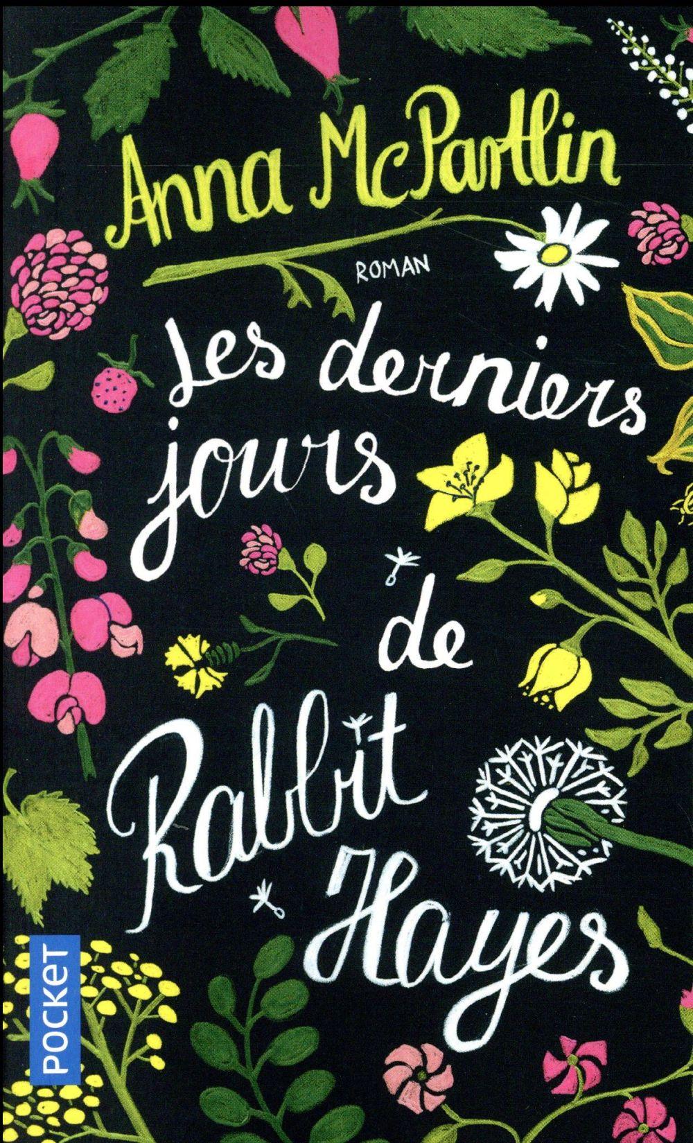 MCPARTLIN ANNA - LES DERNIERS JOURS DE RABBIT H