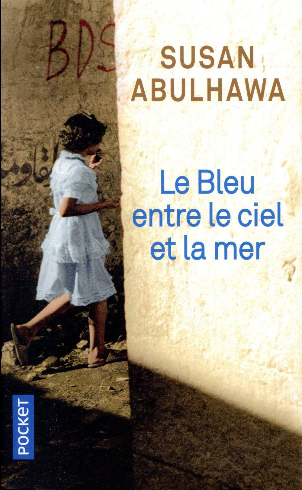 LE BLEU ENTRE LE CIEL ET LA MER ABULHAWA SUSAN J. POCKET