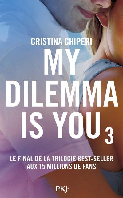 MY DILEMMA IS YOU T.3 CHIPERI CRISTINA POCKET