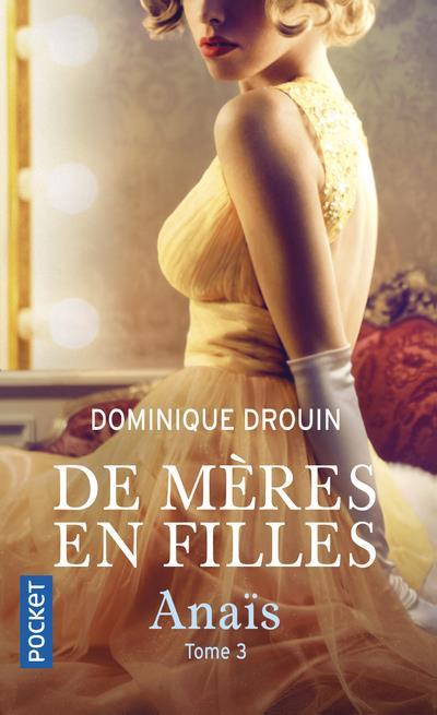 Drouin Dominique - DE MERES EN FILLES - TOME 3 ANAIS
