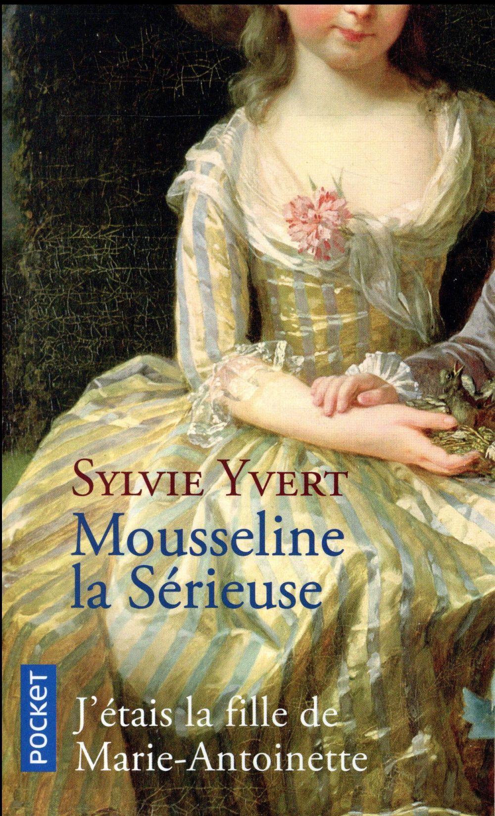 Yvert Sylvie - MOUSSELINE LA SERIEUSE