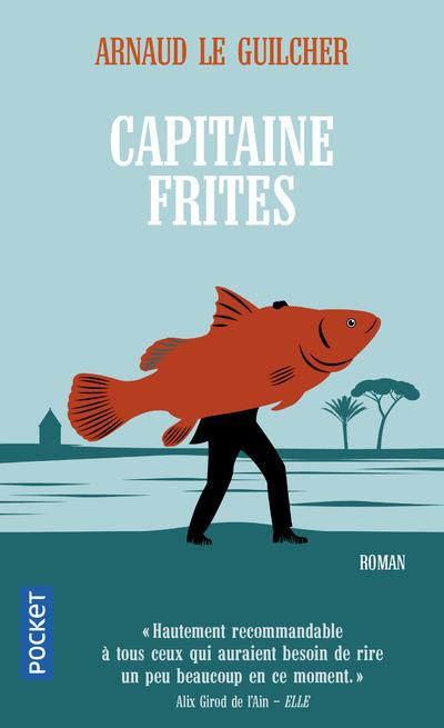 CAPITAINE FRITES LE GUILCHER ARNAUD POCKET