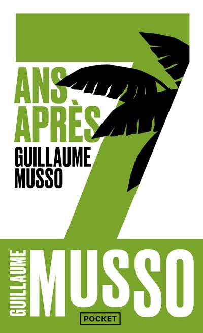 7 ANS APRES... Musso Guillaume Pocket