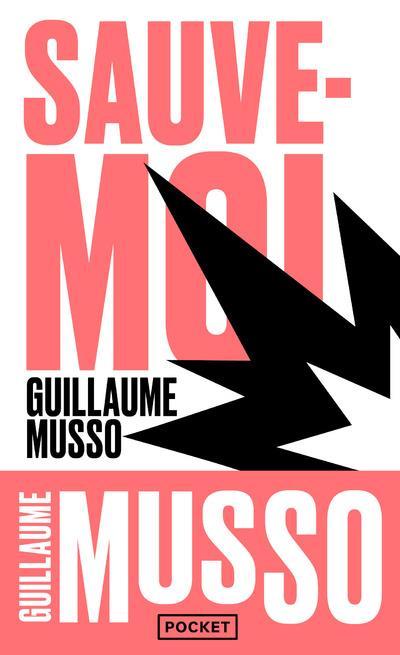 SAUVE-MOI Musso Guillaume Pocket