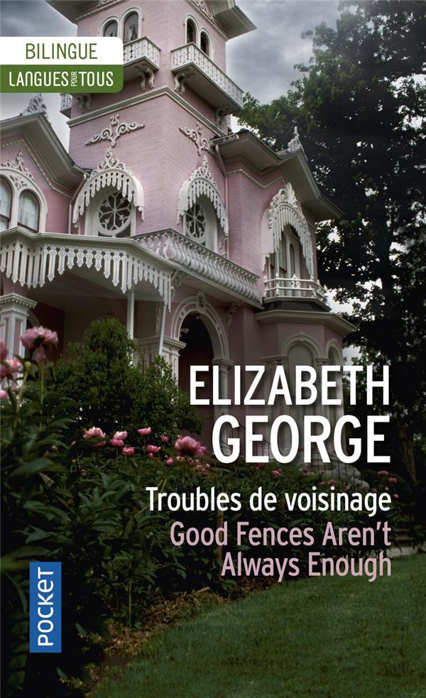 TROUBLES DE VOISINAGE  GOOD FENCES AREN'T ALWAYS ENOUGH GEORGE ELIZABETH Pocket