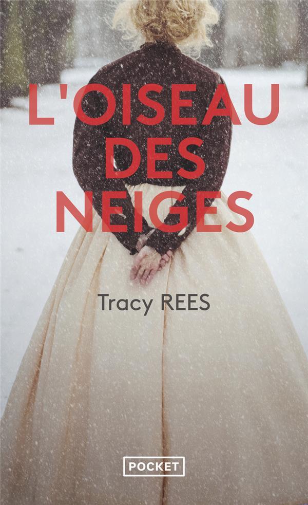 L'OISEAU DES NEIGES REES TRACY POCKET
