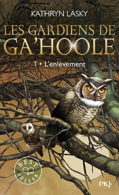 LES GARDIENS DE GA'HOOLE - TOME 1 L'ENLEVEMENT - VOL1