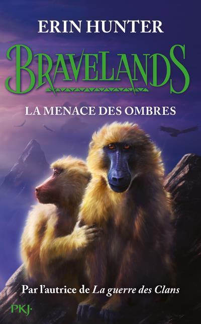 BRAVELANDS T.4  -  LA MENACE DES OMBRES HUNTER ERIN POCKET