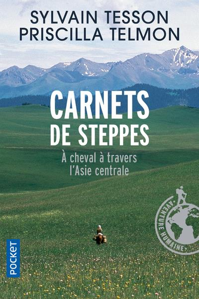 CARNETS DE STEPPES  -  A CHEVAL A TRAVERS L'ASIE CENTRALE TESSON/TELMON Pocket