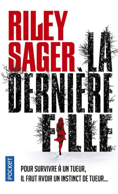LA DERNIERE FILLE SAGER, RILEY POCKET