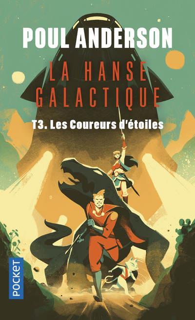 LA HANSE GALACTIQUE T.3  -  LES COUREURS D'ETOILES ANDERSON, POUL POCKET