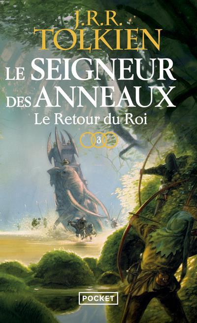 LE SEIGNEUR DES ANNEAUX T.3  -  LE RETOUR DU ROI Tolkien John Ronald Reuel Pocket
