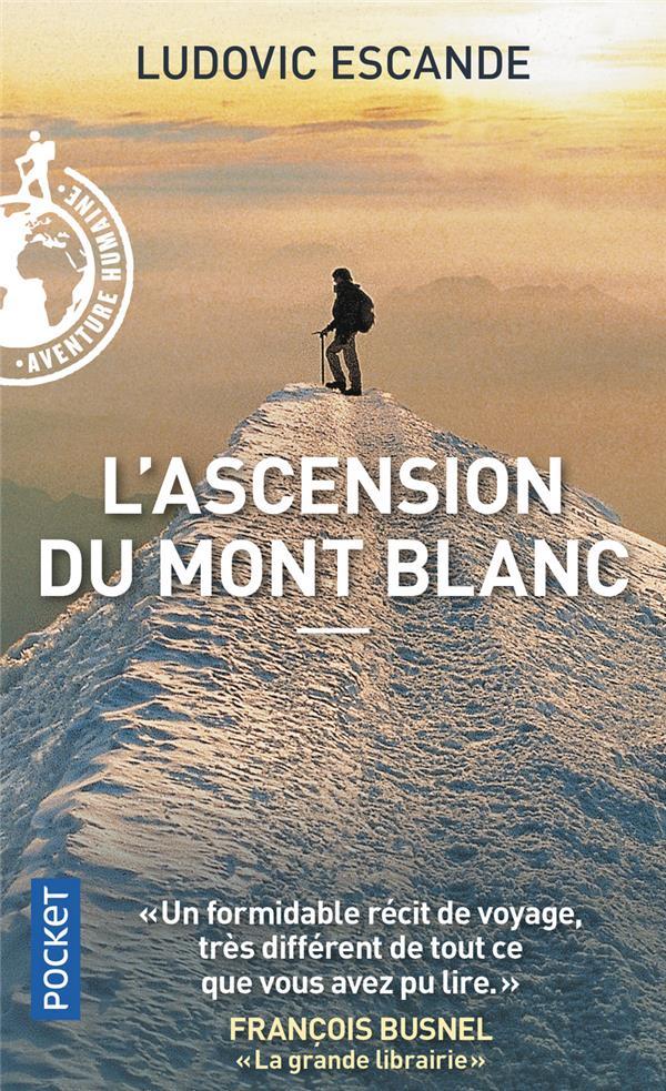 L'ASCENSION DU MONT BLANC ESCANDE, LUDOVIC POCKET