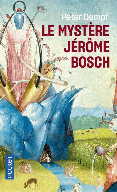 LE MYSTERE JEROME BOSCH DEMPF PETER POCKET