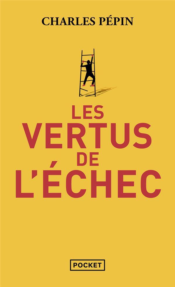 LES VERTUS DE L'ECHEC  POCKET