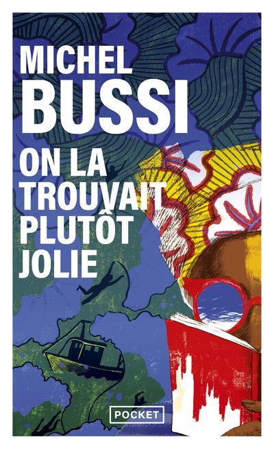 ON LA TROUVAIT PLUTOT JOLIE BUSSI, MICHEL POCKET