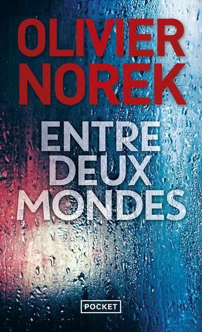 NOREK, OLIVIER - ENTRE DEUX MONDES