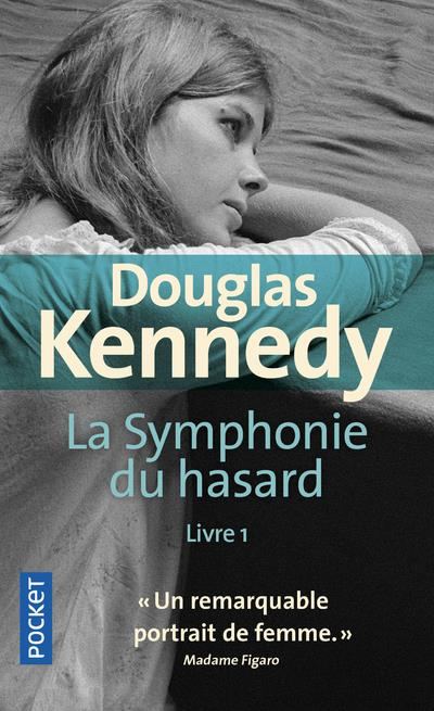 LA SYMPHONIE DU HASARD T.1 KENNEDY, DOUGLAS POCKET