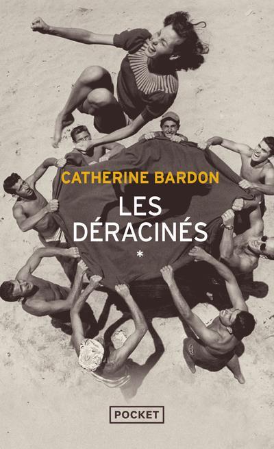 LES DERACINES CATHERINE BARDON POCKET