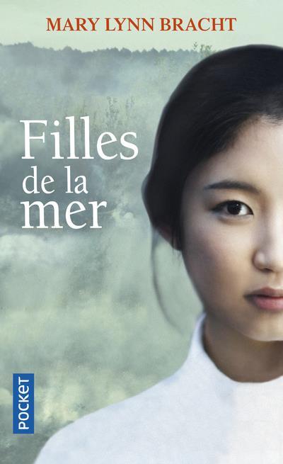 BRACHT, MARY LYNN - FILLES DE LA MER