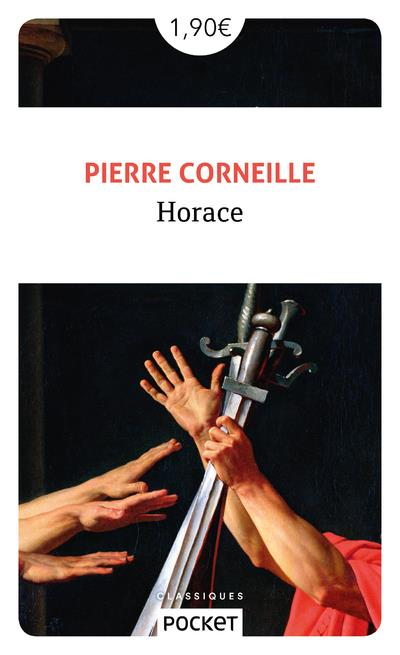 CORNEILLE, PIERRE - HORACE