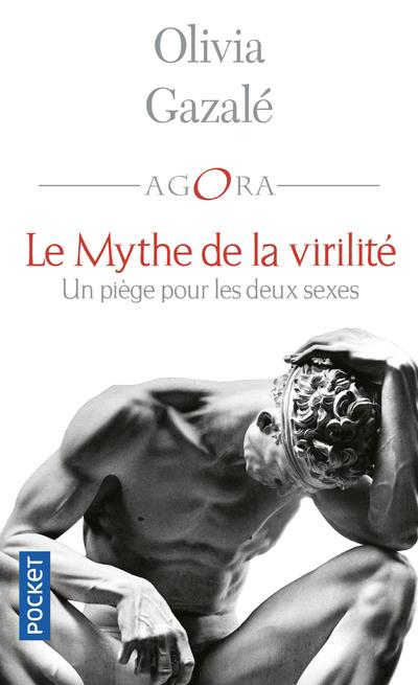 LE MYTHE DE LA VIRILITE OLIVIA GAZALE POCKET