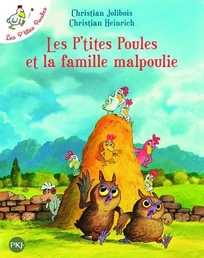 LES P'TITES POULES ET LA FAMILLE MALPOULIE - TOME 16  POCKET